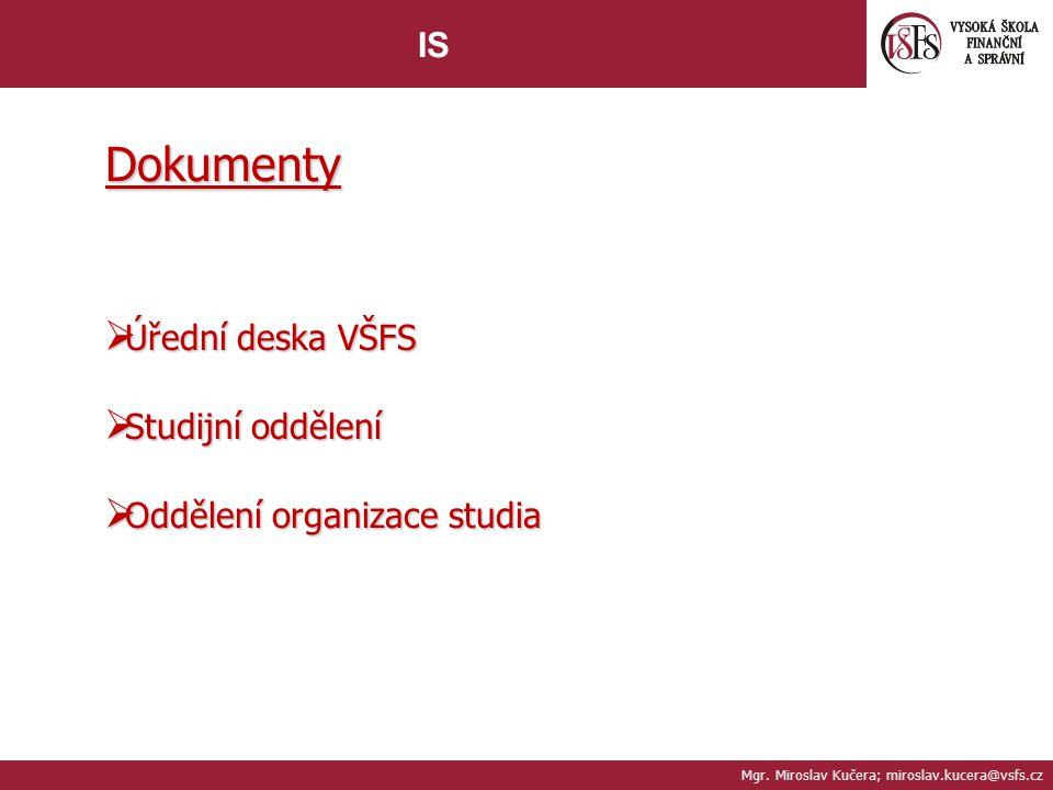 Dokumenty IS Úřední deska VŠFS Studijní oddělení