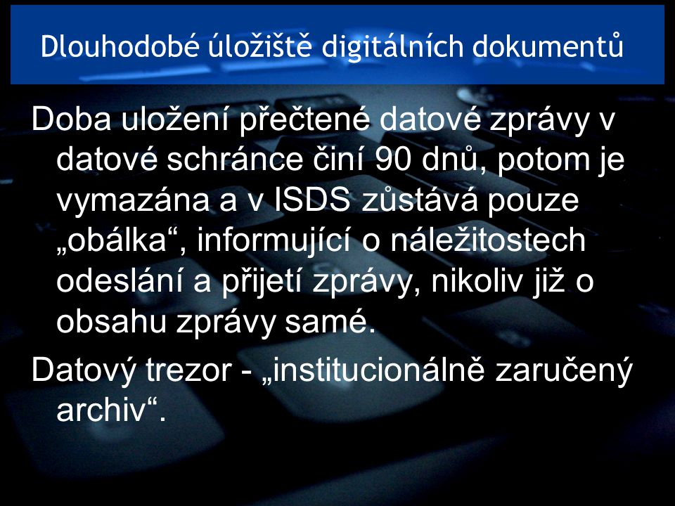 Dlouhodobé úložiště digitálních dokumentů