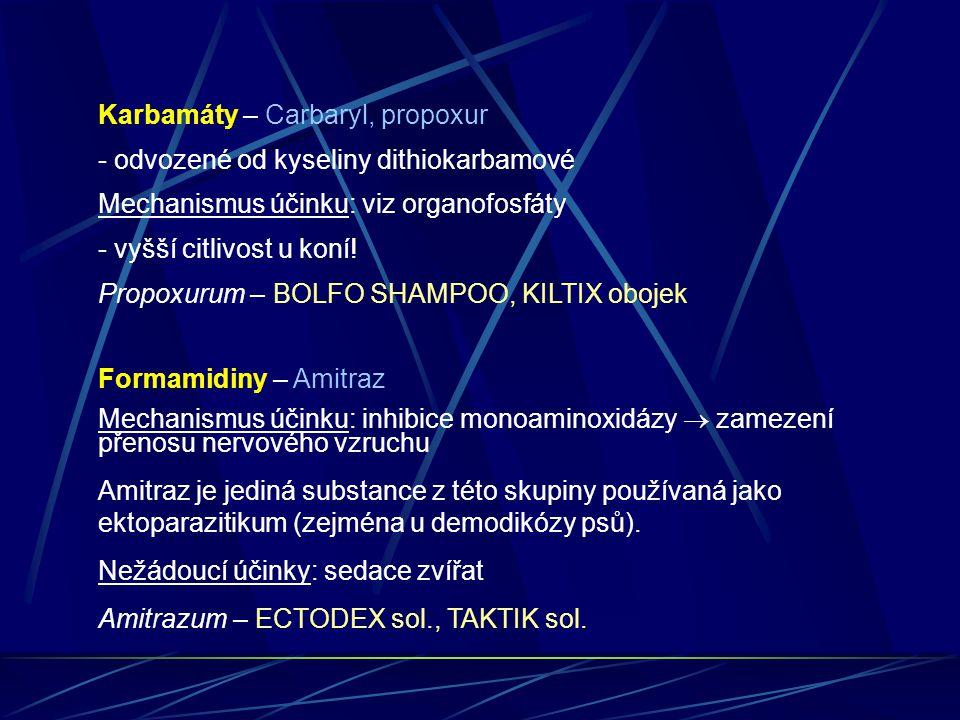 Karbamáty – Carbaryl, propoxur