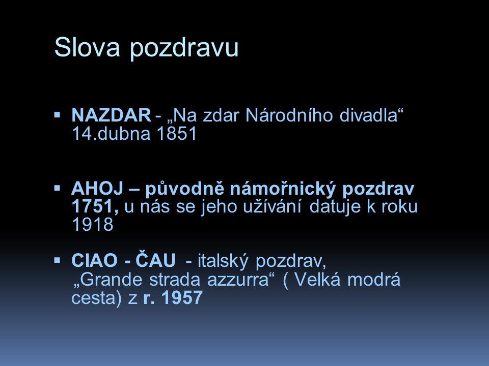 """Slova pozdravu NAZDAR - """"Na zdar Národního divadla 14.dubna 1851"""