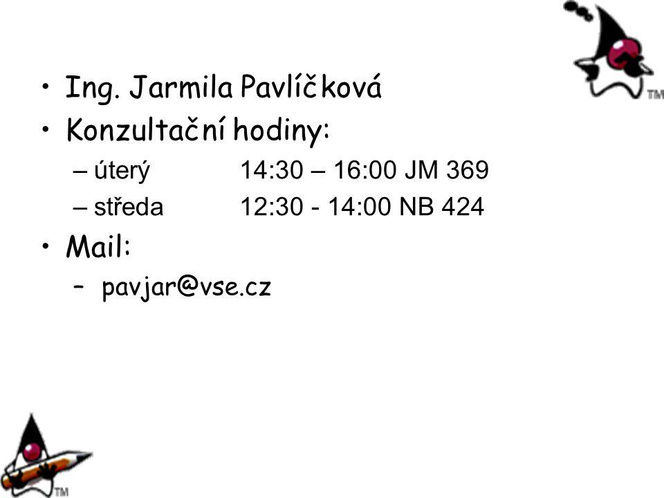 Ing. Jarmila Pavlíčková Konzultační hodiny: