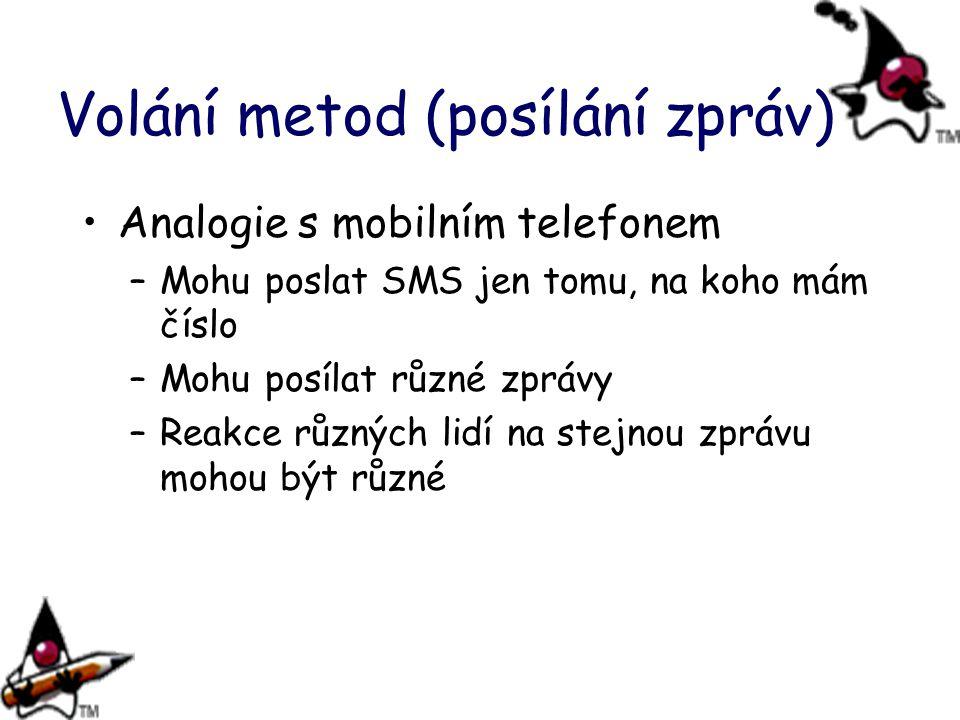 Volání metod (posílání zpráv)