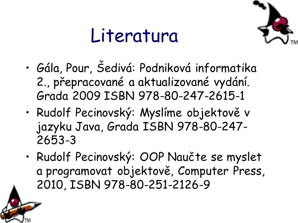 Literatura Gála, Pour, Šedivá: Podniková informatika 2., přepracované a aktualizované vydání. Grada 2009 ISBN 978-80-247-2615-1.
