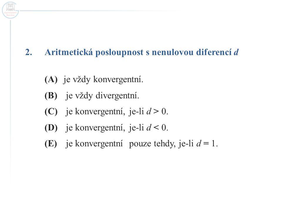 Aritmetická posloupnost s nenulovou diferencí d