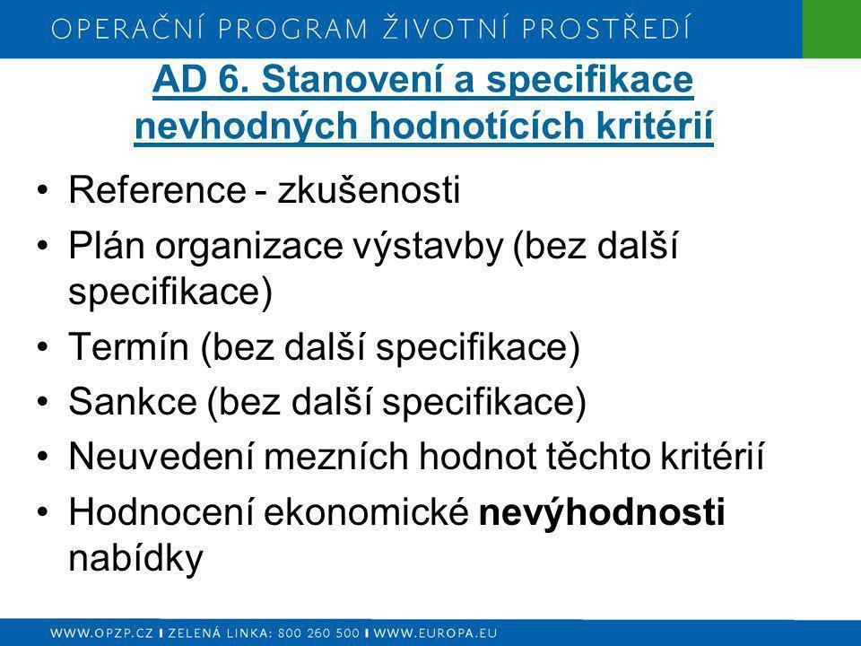 AD 6. Stanovení a specifikace nevhodných hodnotících kritérií
