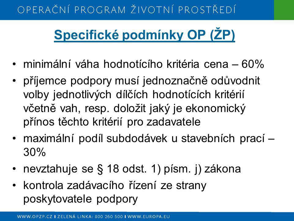Specifické podmínky OP (ŽP)
