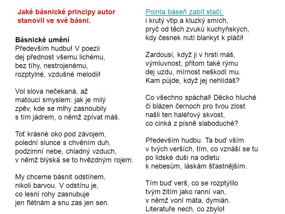 Jaké básnické principy autor stanovil ve své básni.