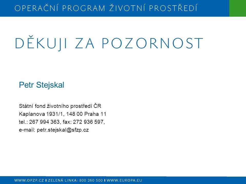 Petr Stejskal Státní fond životního prostředí ČR
