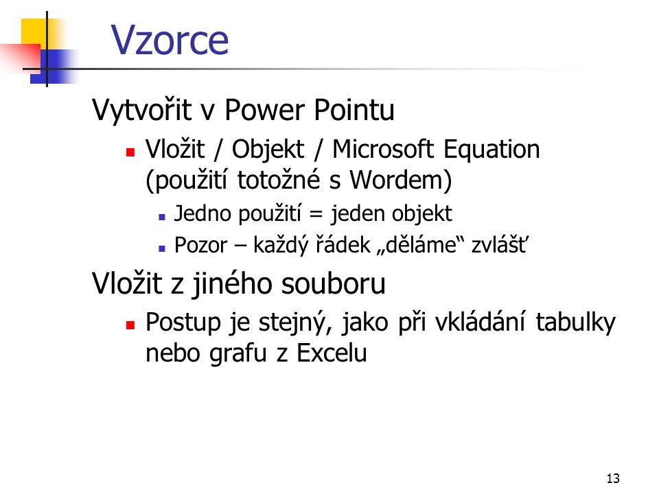 Vzorce Vytvořit v Power Pointu Vložit z jiného souboru
