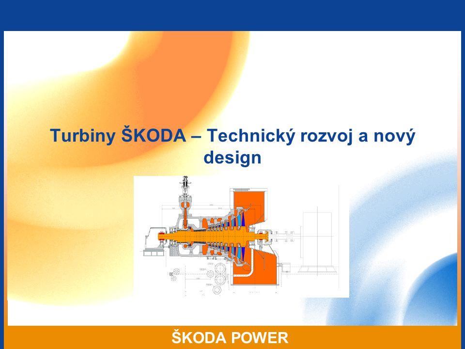 Turbiny ŠKODA – Technický rozvoj a nový design