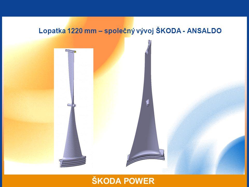 Lopatka 1220 mm – společný vývoj ŠKODA - ANSALDO