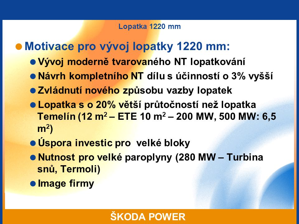 Motivace pro vývoj lopatky 1220 mm: