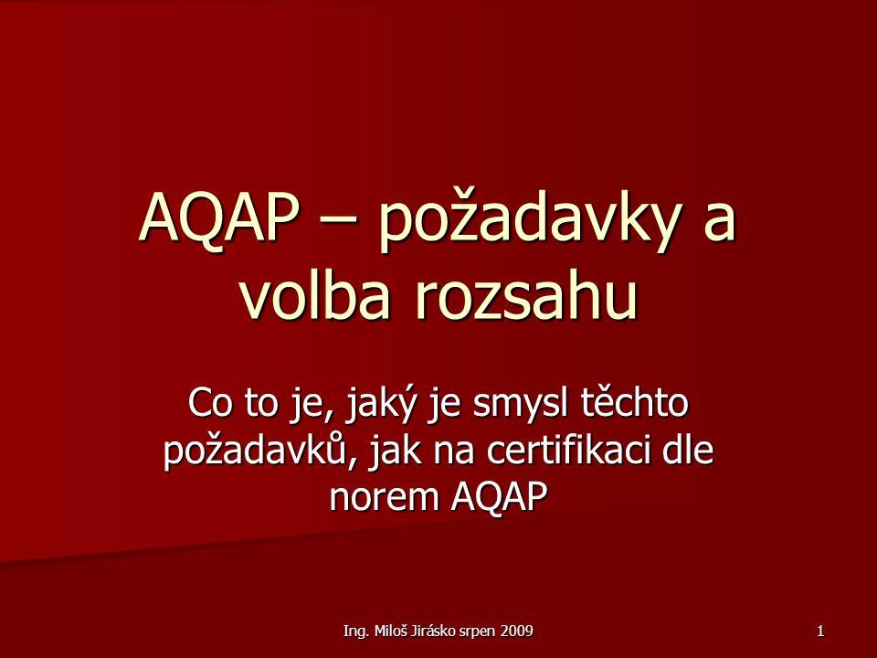 AQAP – požadavky a volba rozsahu