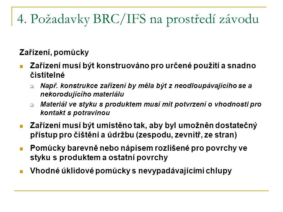 4. Požadavky BRC/IFS na prostředí závodu