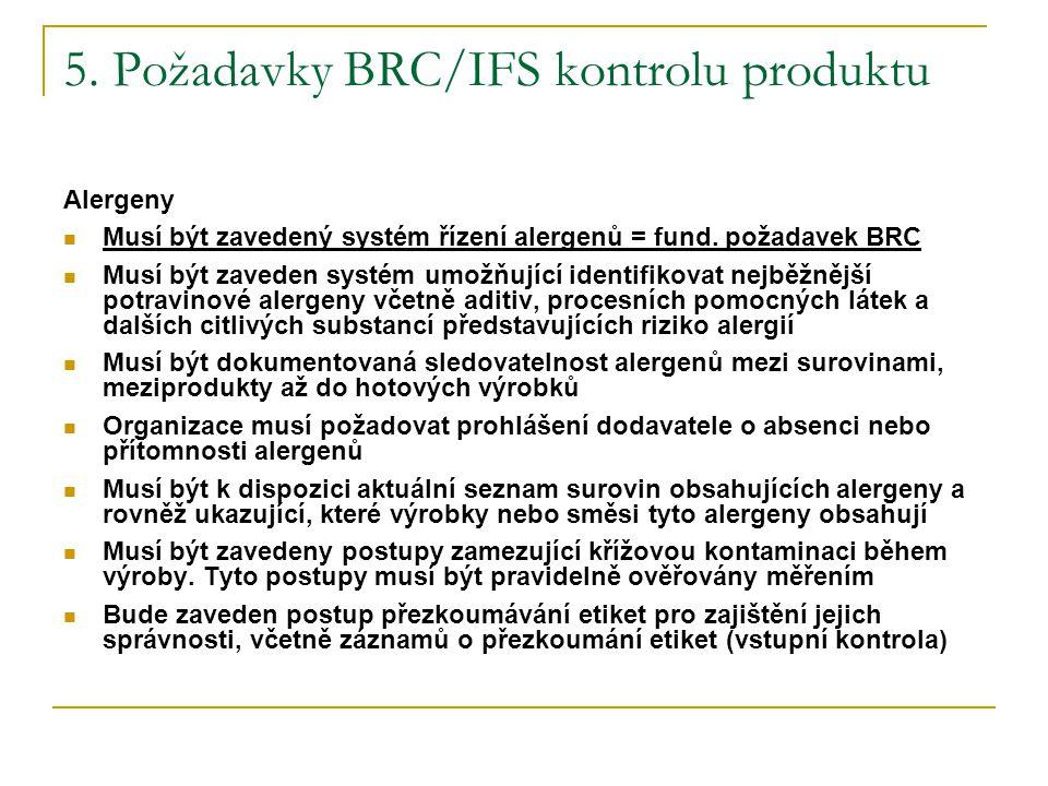 5. Požadavky BRC/IFS kontrolu produktu