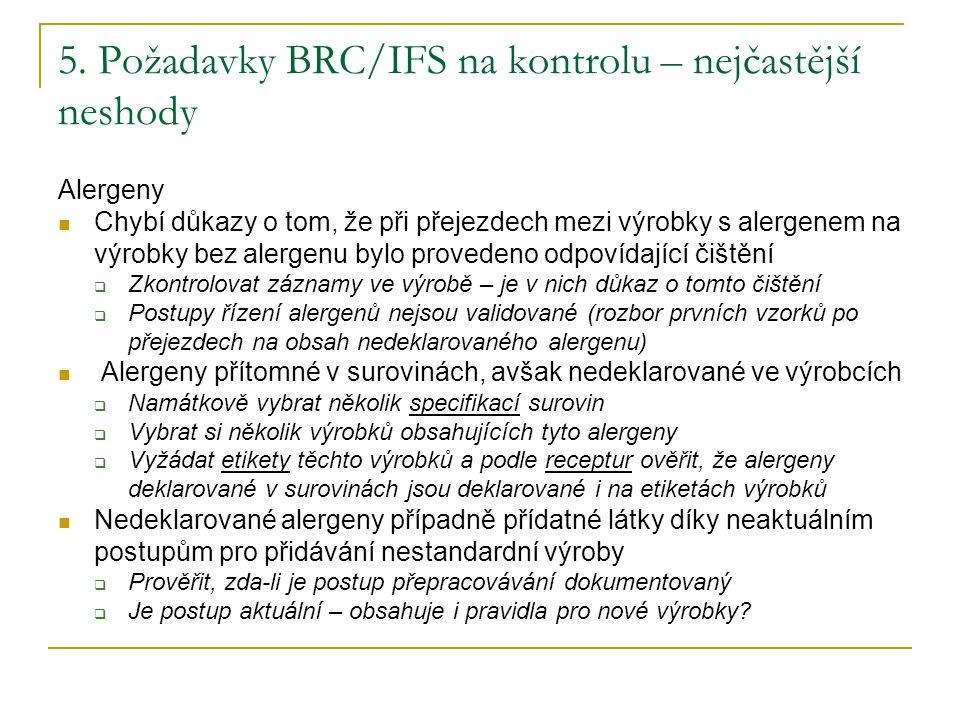 5. Požadavky BRC/IFS na kontrolu – nejčastější neshody
