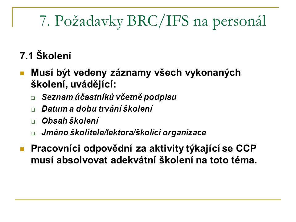 7. Požadavky BRC/IFS na personál