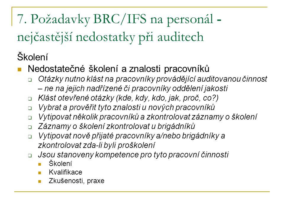 7. Požadavky BRC/IFS na personál - nejčastější nedostatky při auditech