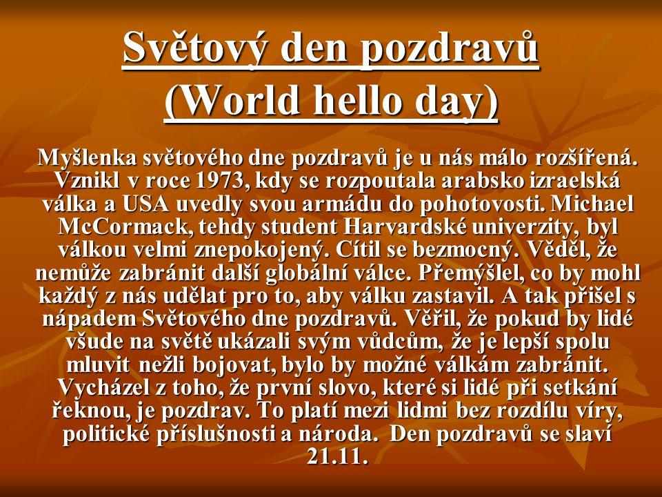Světový den pozdravů (World hello day)