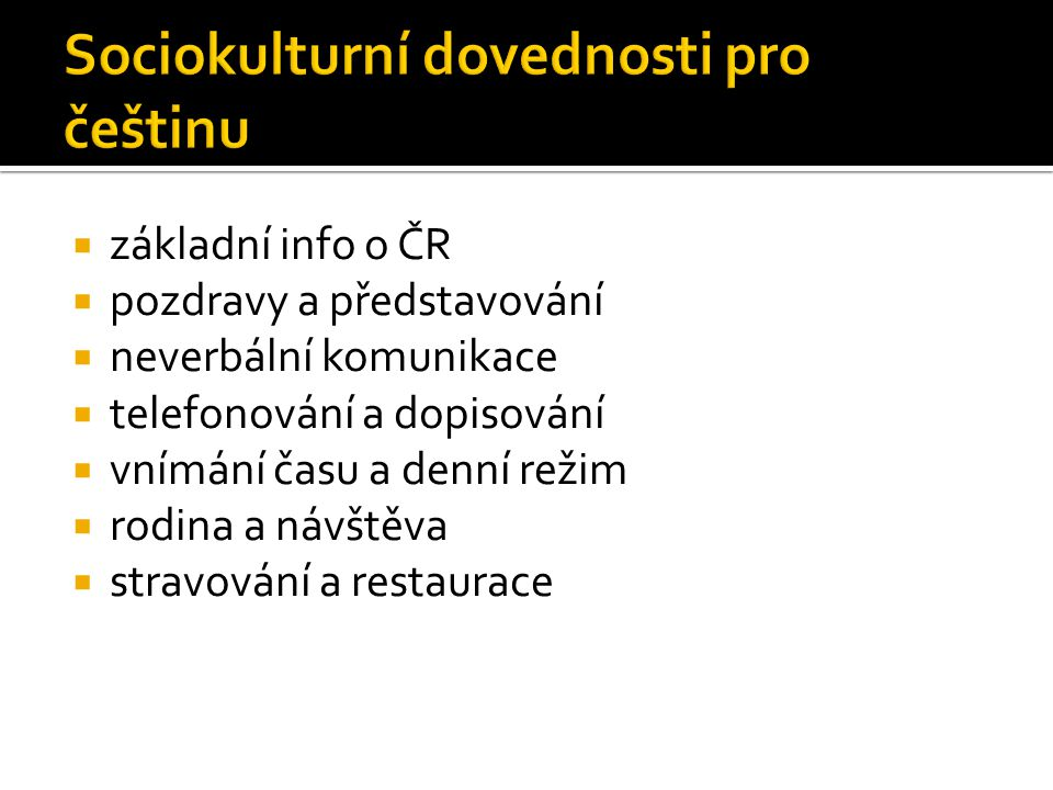 Sociokulturní dovednosti pro češtinu