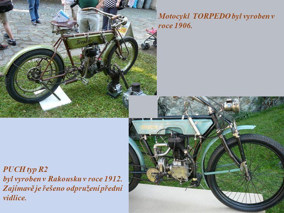 Motocykl TORPEDO byl vyroben v roce 1906.