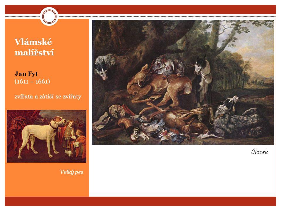 Vlámské malířství Jan Fyt (1611 – 1661) zvířata a zátiší se zvířaty