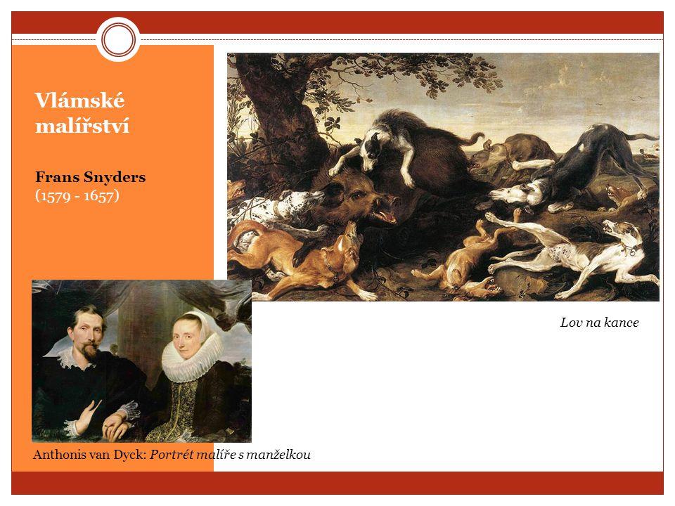 Vlámské malířství Frans Snyders (1579 - 1657) Lov na kance