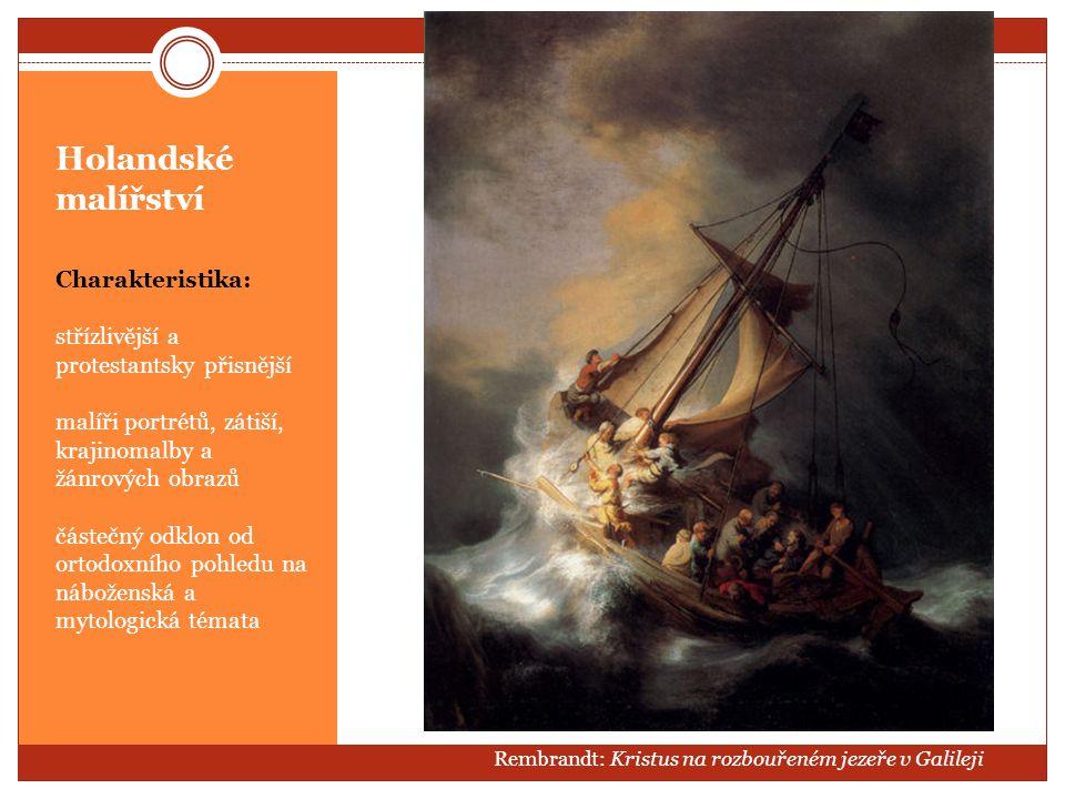 Holandské malířství Charakteristika: