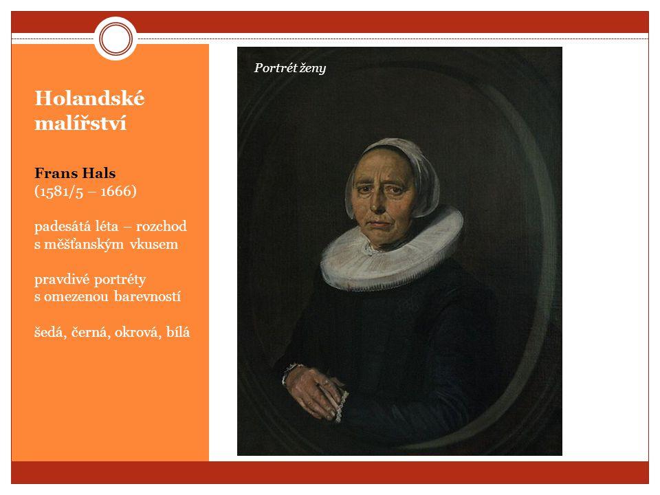 Holandské malířství Frans Hals (1581/5 – 1666)
