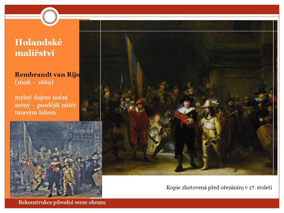 Holandské malířství Rembrandt van Rijn (1606 – 1669)
