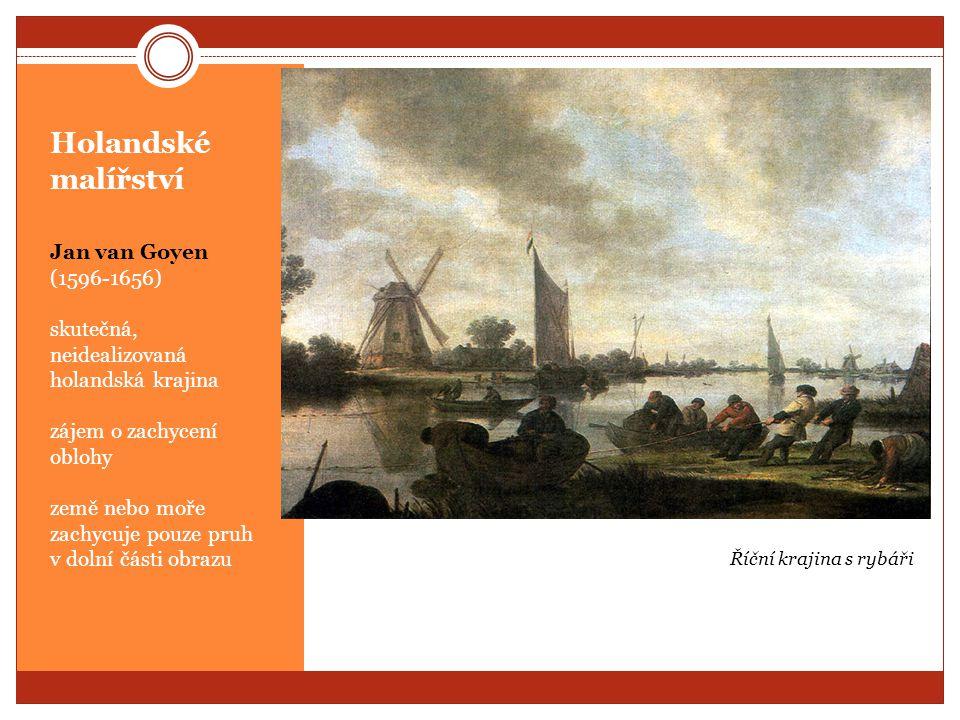 Holandské malířství Jan van Goyen (1596-1656)