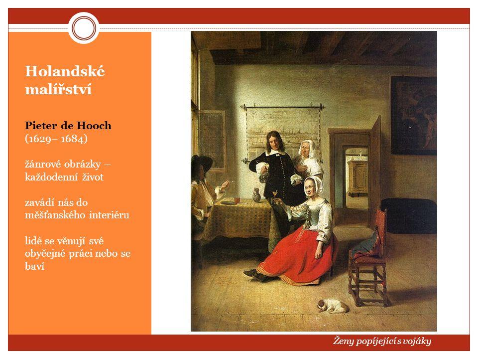 Holandské malířství Pieter de Hooch (1629– 1684)