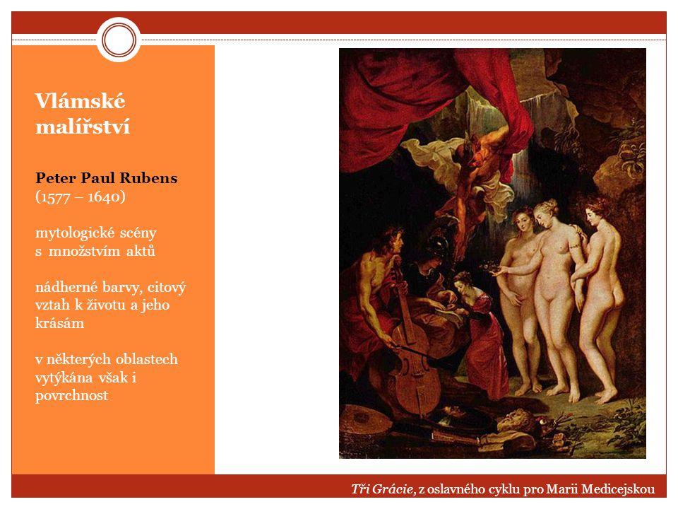 Vlámské malířství Peter Paul Rubens (1577 – 1640) mytologické scény