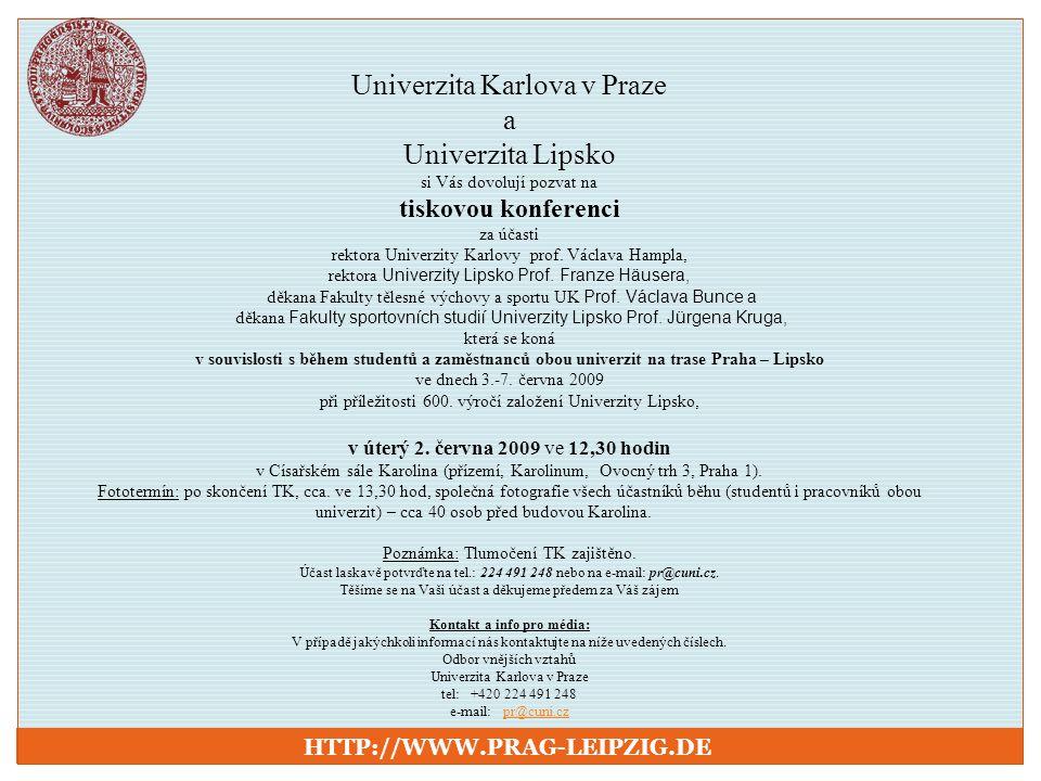 Univerzita Karlova v Praze a Univerzita Lipsko