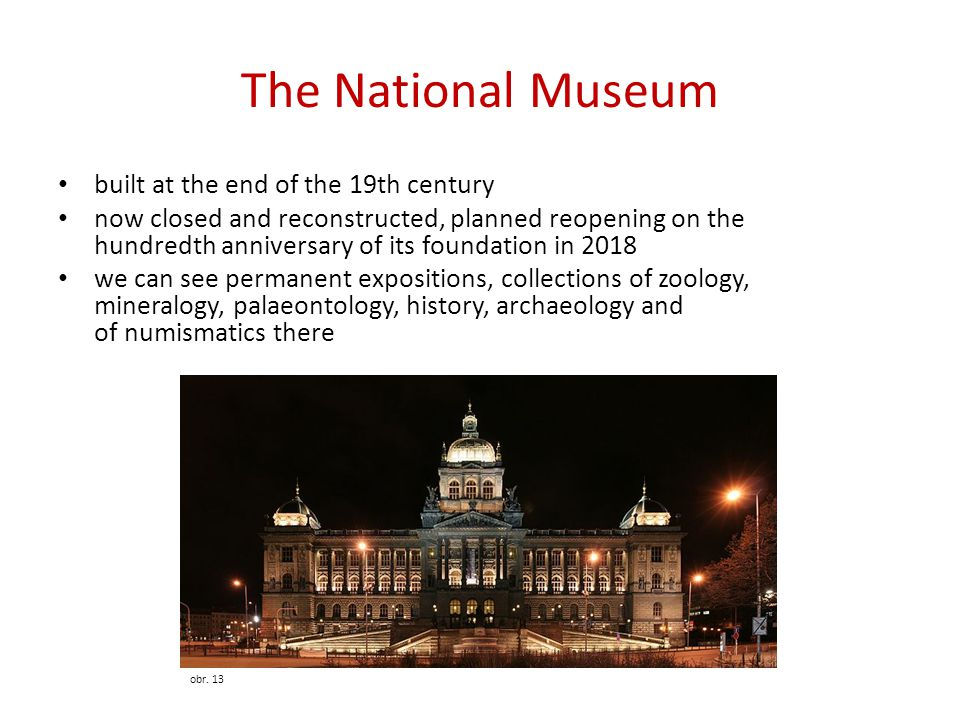 The National Museum built at the end of the 19th century