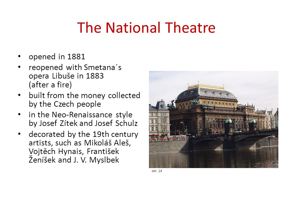 The National Theatre opened in 1881