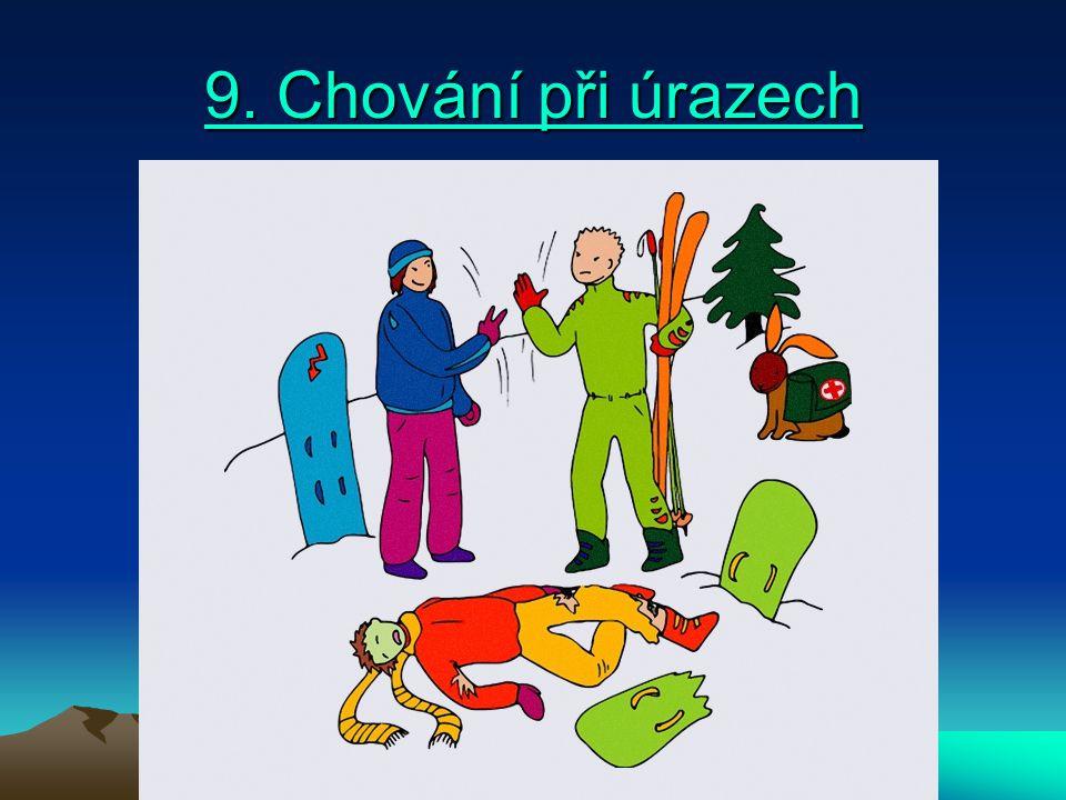 9. Chování při úrazech