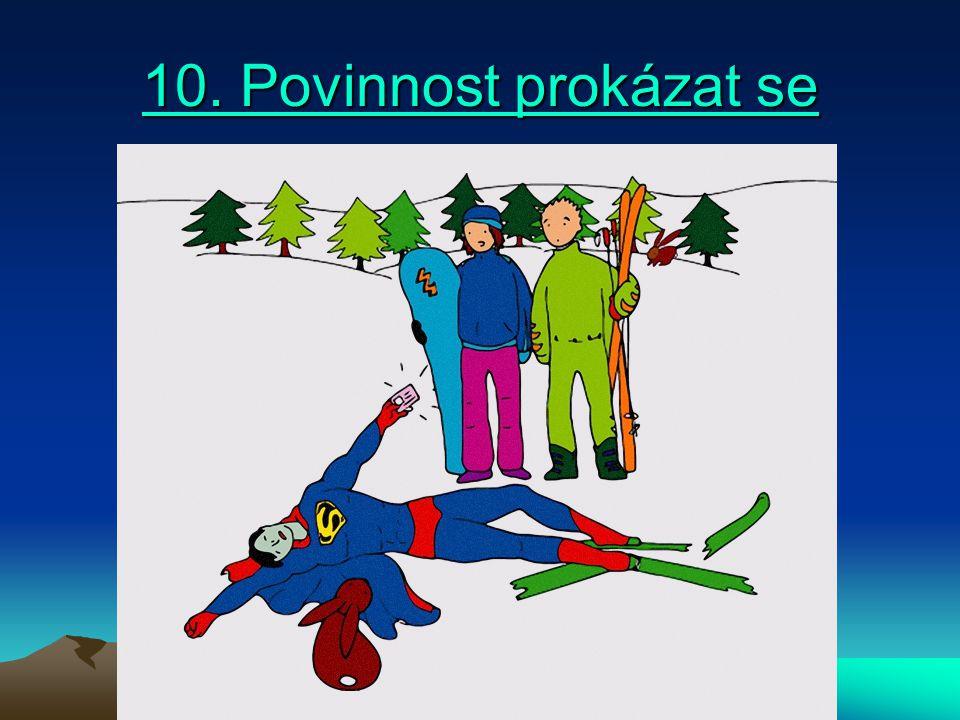10. Povinnost prokázat se