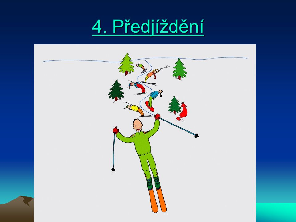 4. Předjíždění