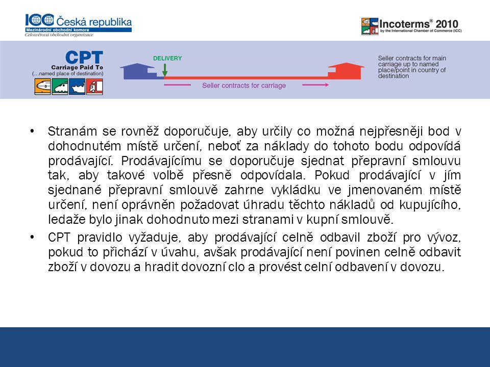 CPT přeprava placena do… pokračování