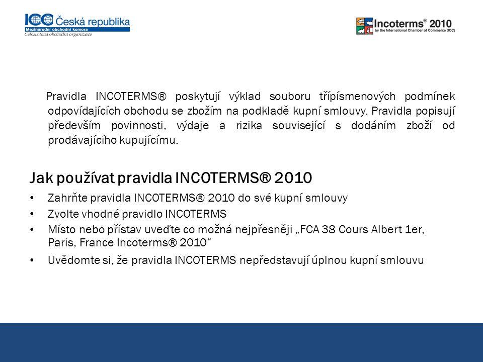 Jak používat pravidla INCOTERMS® 2010