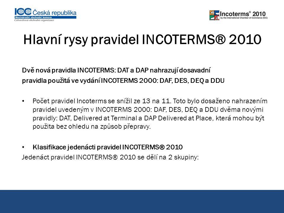 Hlavní rysy pravidel INCOTERMS® 2010