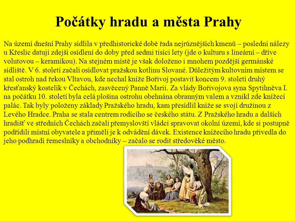 Počátky hradu a města Prahy