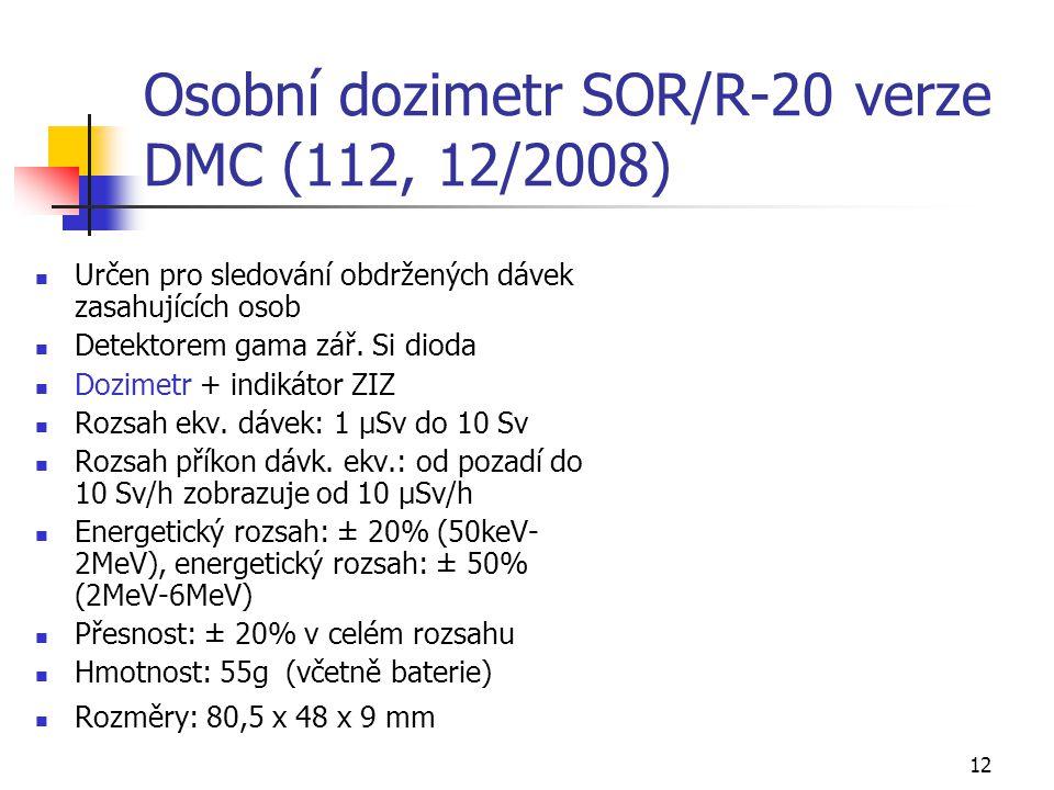 Osobní dozimetr SOR/R-20 verze DMC (112, 12/2008)