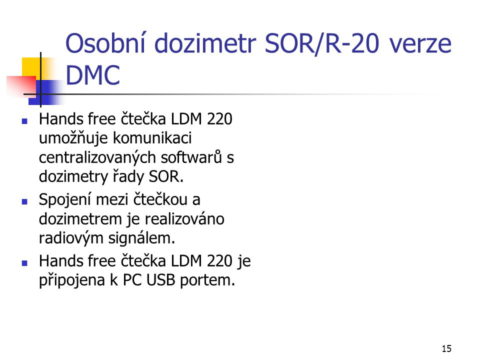 Osobní dozimetr SOR/R-20 verze DMC