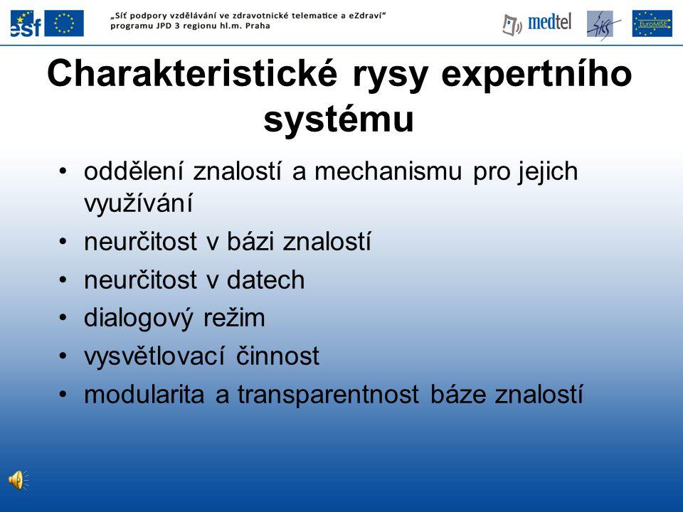 Charakteristické rysy expertního systému