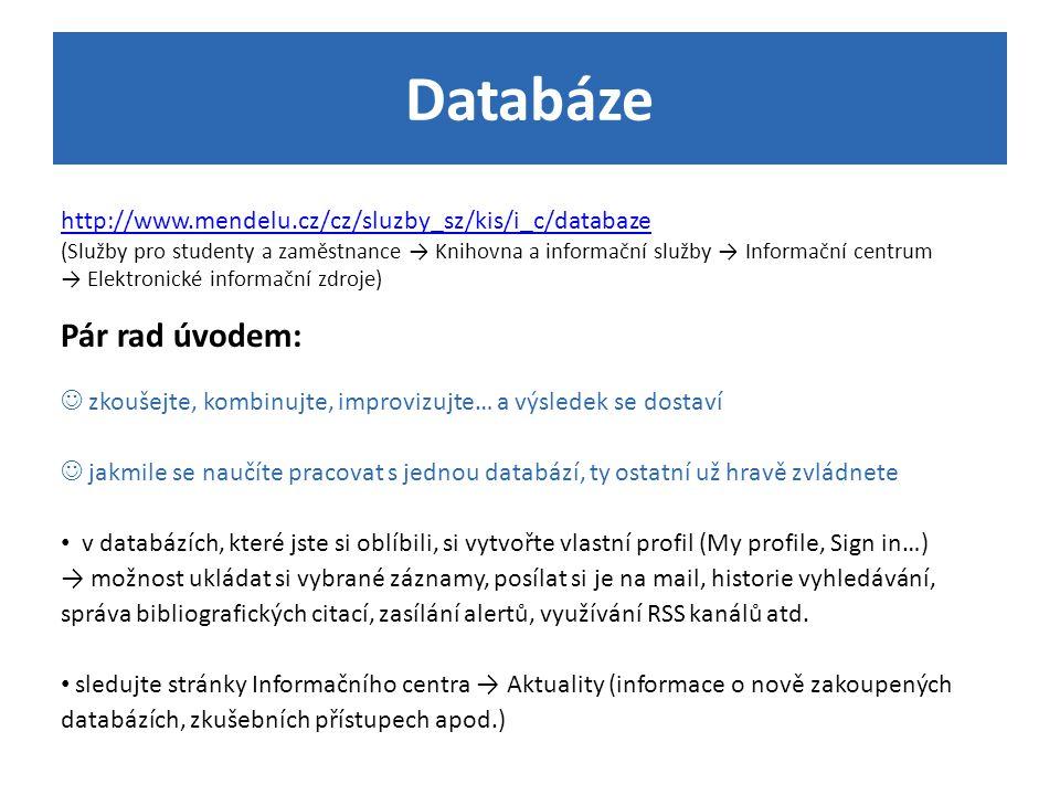 Databáze Pár rad úvodem: