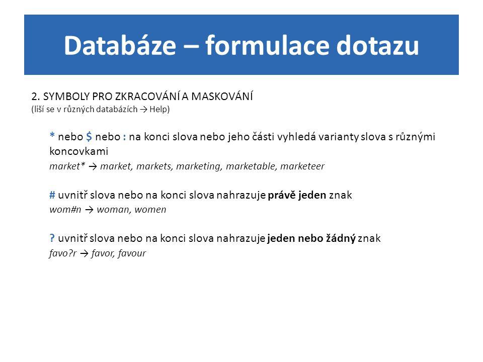 Databáze – formulace dotazu