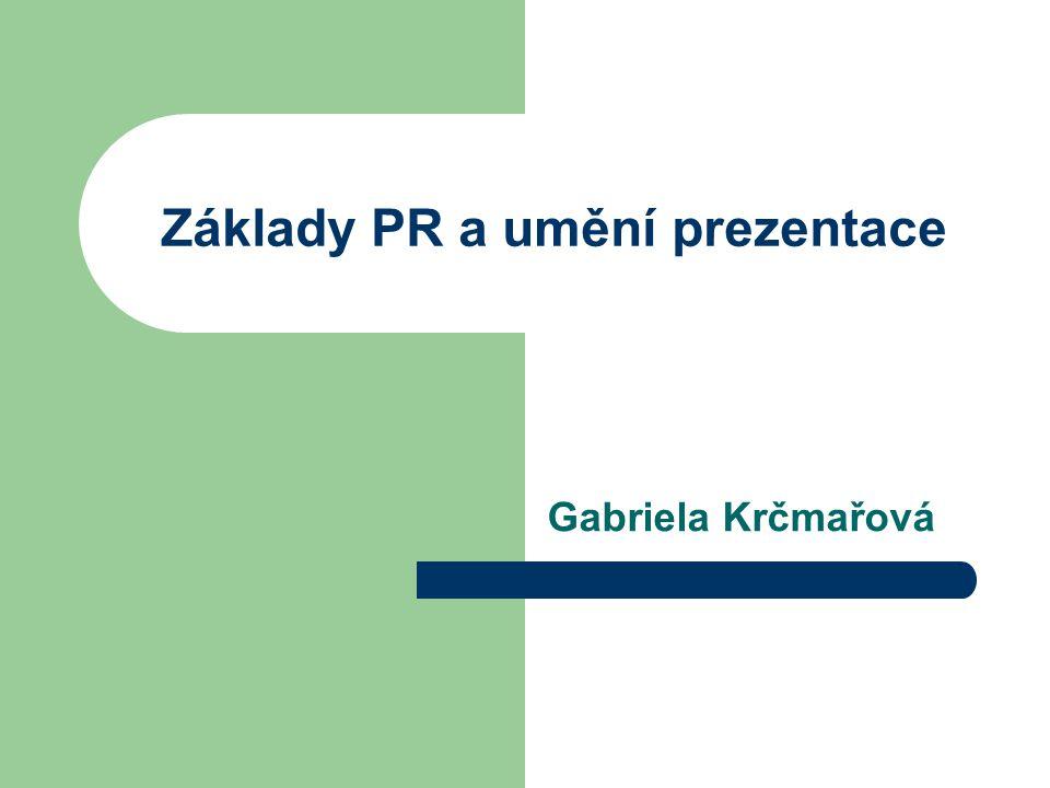 Základy PR a umění prezentace