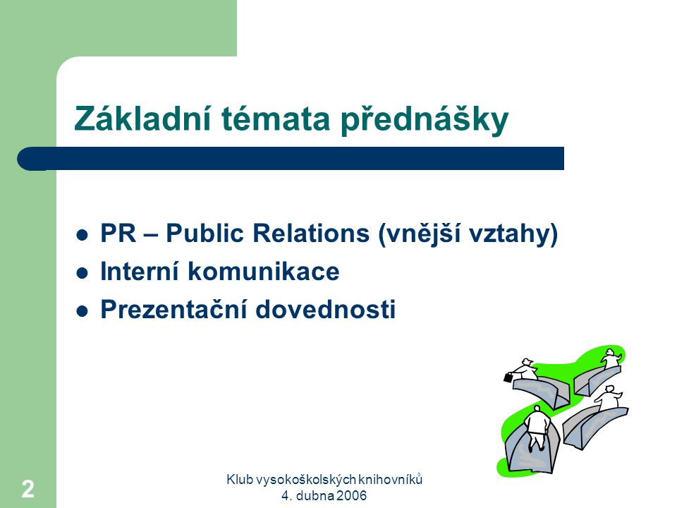 Základní témata přednášky